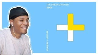 TXT - The Dream Chapter: Star - FIRST LISTEN