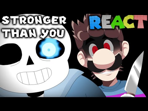 LUIGIKID REACTS TO: STRONGER THAN YOU (UNDERTALE/STEVEN UNIVERSE PARODY) SANS/FRISK/CHARA VERSION