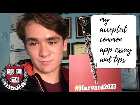 My Harvard Accepted Common Application Essay And Tips