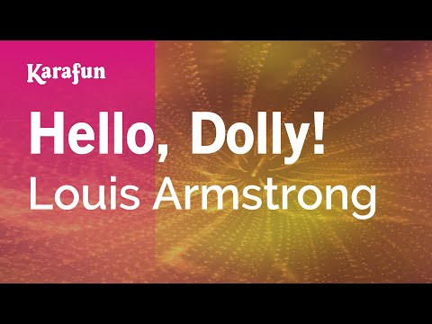 Karaoke Hello, Dolly! - Louis Armstrong *