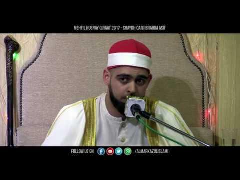 Sheikh Mohammad Ibrahim Asif - Husnay Qiraat 2017 [HD]