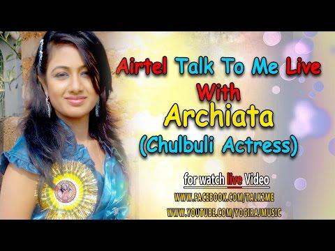 Live Talk With Ollywood Actress Archita Sahu part-1
