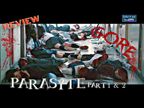 Parasyte Live Action Part 1 & Part 2 Review | Film Jepang Tersadis (GORE)