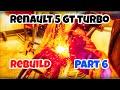 Renault 5 GT turbo classic car rebuild part 6