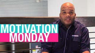 Motivation Monday: Episode 14 - Wait...