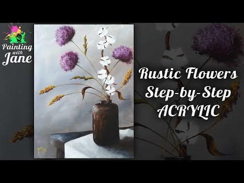 Rustic Flowers Still Life Step by Step Acrylic Painting Tutorial