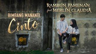Rambun Pamenan Feat Merlin Claudia Bimbang Mananti Cinto