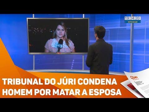 Tribunal do júri condena homem por matar a esposa - TV SOROCABA/SBT