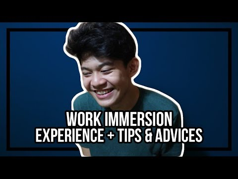 MY WORK IMMERSION EXPERIENCES AND TIPS (SENIOR HIGH) | Acy De Castro