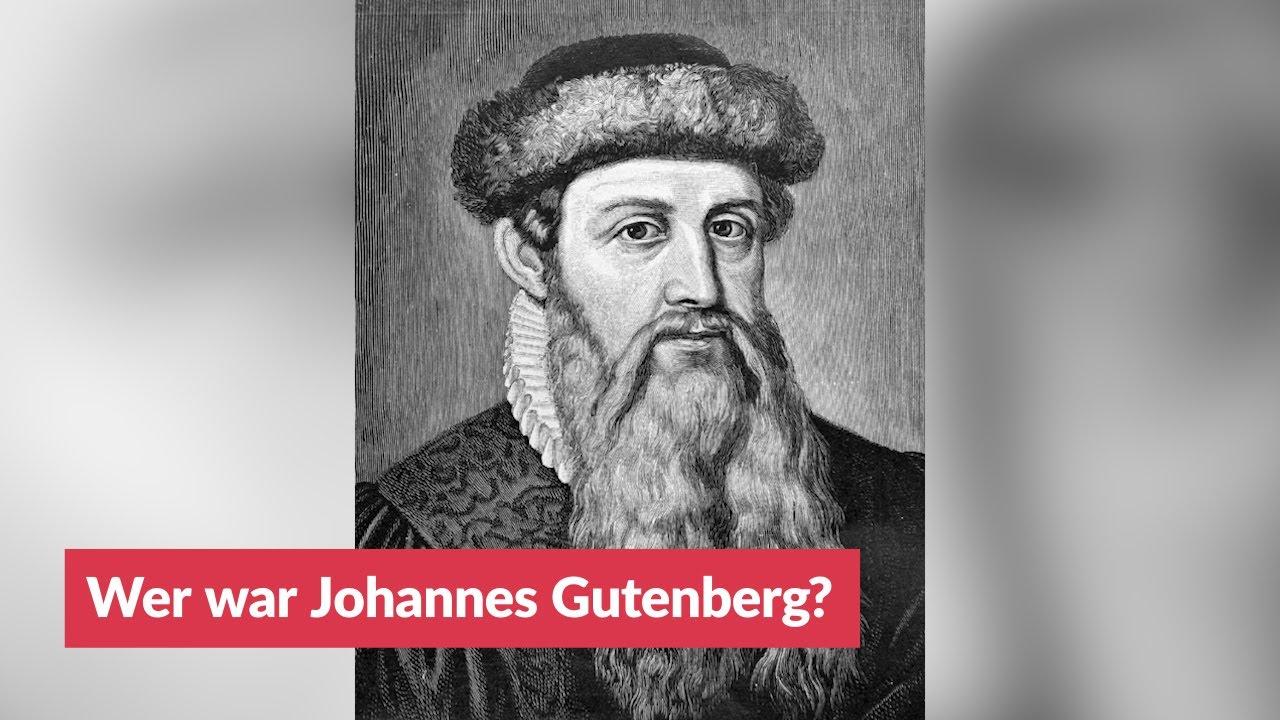Wer war Johannes Gutenberg