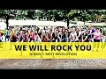 """""""We Will Rock You"""" 