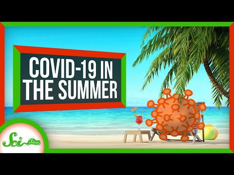 Will COVID-19 Go Away in the Summer?