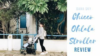 Chicco Ohlala Stroller Review | Best Lightweight Stroller, only 3.8kg