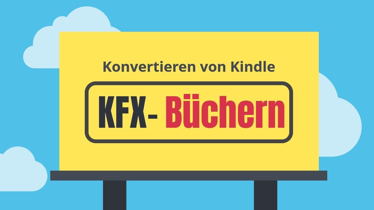 Download 2019 -- Konvertieren von Kindle KFX-Büchern
