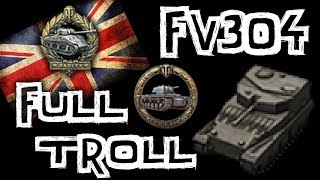 World of Tanks || FV304 - Troll SPG