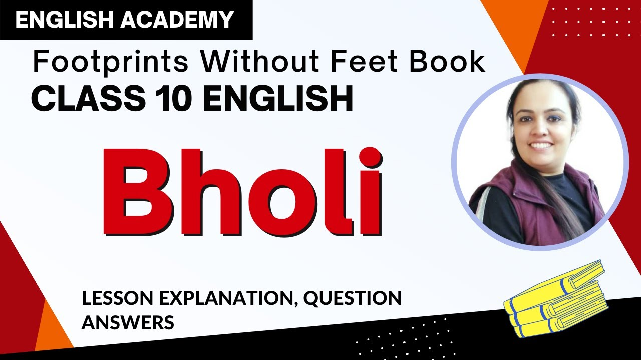 Download Bholi Class 10 English Footprints without feet book  Chapter 9 Explanation