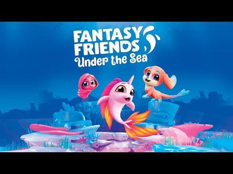 Fantasy Friends : Under The Sea - Release Trailer