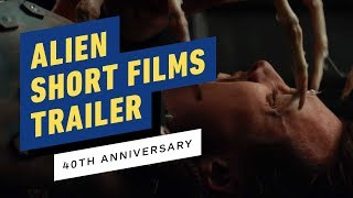 Alien 40th Anniversary Short Films - Red Band Trailer