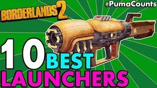 Top 10 BEST ROCKET LAUNCHERS in Borderlands 2! (Etech, Legendary & All Other Rarities) #PumaCounts