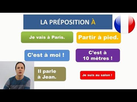 PREPOSICIONES EN FRANCES : À