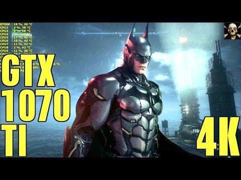Batman  Arkham Knight  4K UltraHD Gtx 1070 Ti Frame Performance