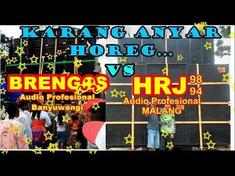 BRENGOS Audio Banyuwangi VS HRJ Audio Malang