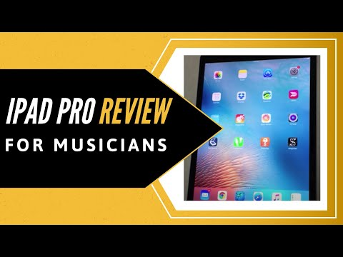 iPad Pro - Review for Musicians - 12.9in - 32GB