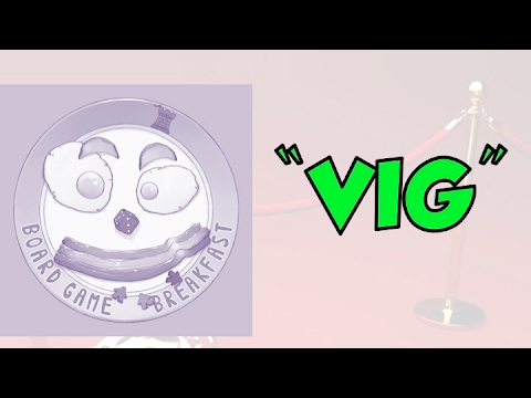 Board Game Breakfast - VIG