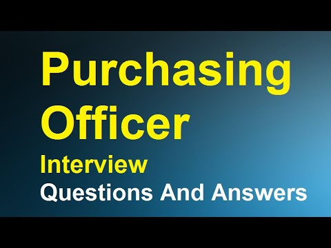 Purchasing Officer Interview Questions And Answers