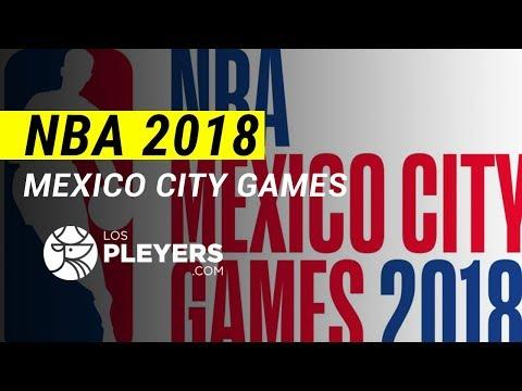 Los Pleyers    NBA Mexico City Games 2018