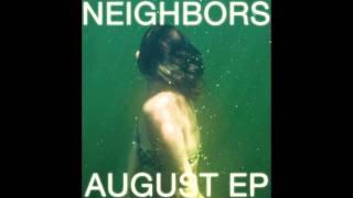Neighbors › August