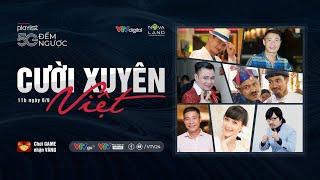 Playlist 50 năm: Cười xuyên Việt