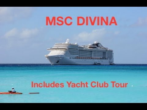 MSC Divina Cruise Ship, With Tour of Yacht Club
