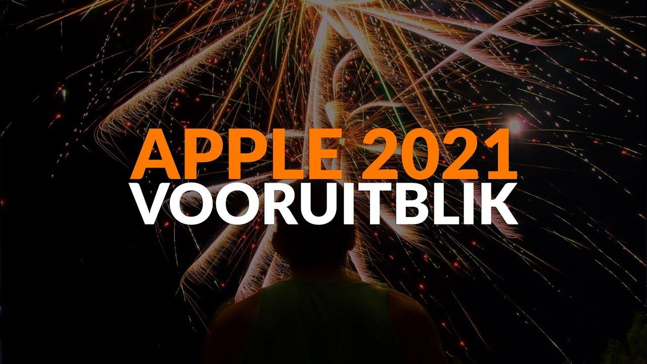 Top 3 Apple-producten van 2020 + onze vooruitblik op 2021