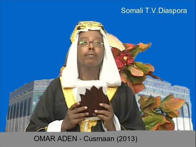 OMAR ADEN   Cusmaan 2013) Travel Video