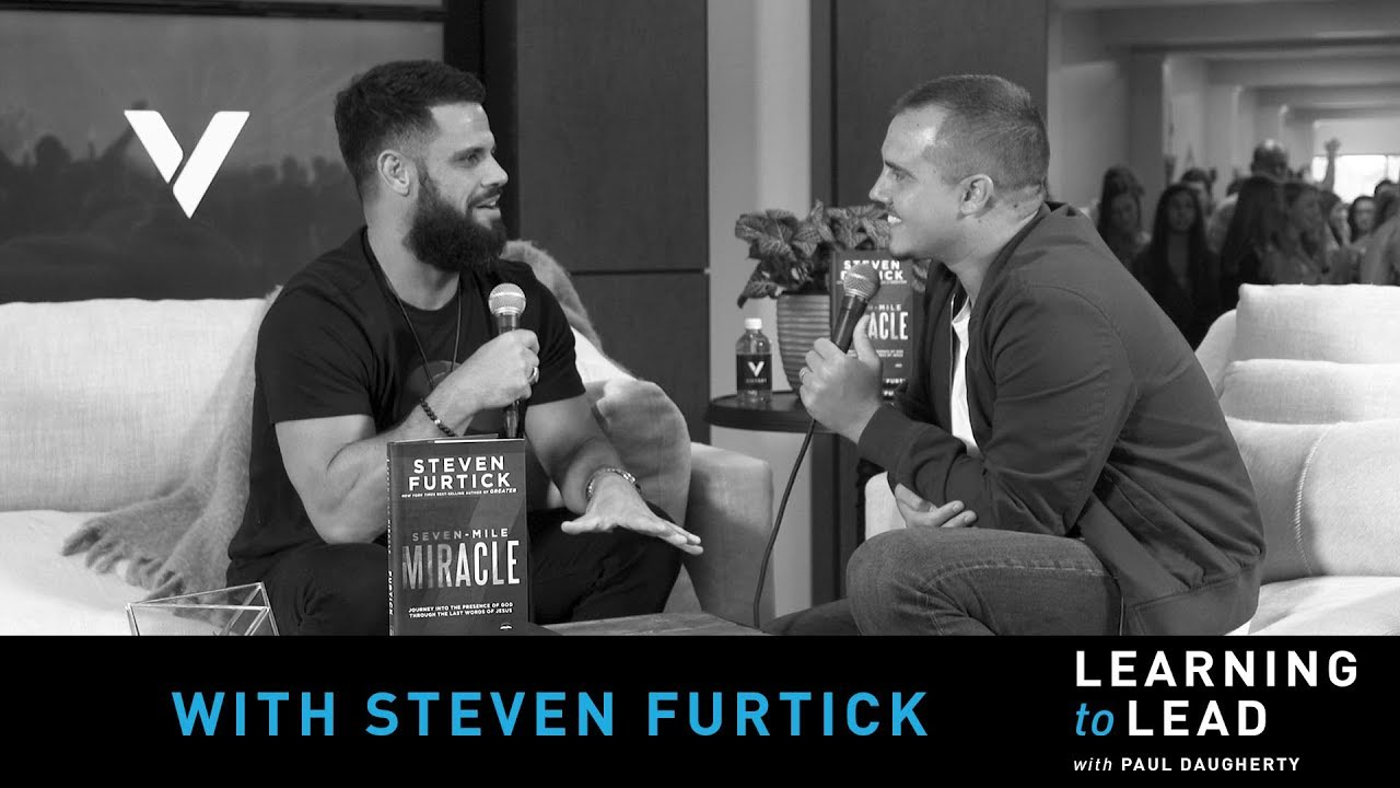 PODCAST | Learning To Lead With Steven Furtick