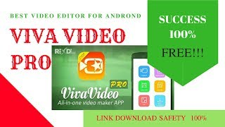 How To Download And Install VivaVideo Pro FOR FREE Best video editor for Androind