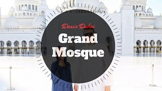 Денис Дубай: Туризм - Большая мечеть шейха Заеда (Абу Даби)