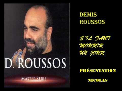 DEMIS ROUSSOS - S ' IL FAUT MOURIR UN JOURde YouTube · Durée:  4 minutes 11 secondes