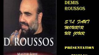 DEMIS  ROUSSOS - S ' IL FAUT  MOURIR  UN  JOUR