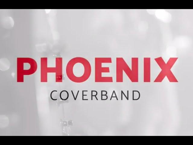 Phoenix Coverband Promo 2019