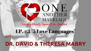 Podcast Episode #3: Speaking The Right Love Language