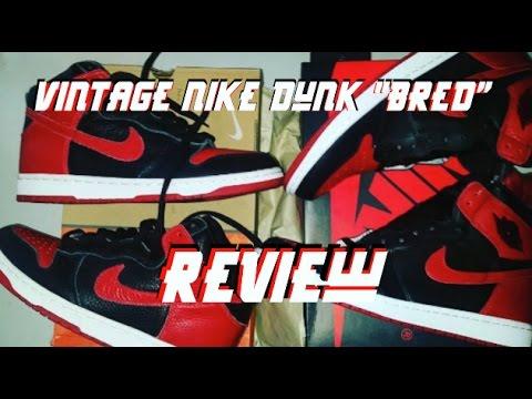 cheap for discount c26b6 83ae9 Vintage Nike Dunk Bred Review + Air Jordan 1