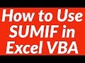 How to use sumif function in VBA