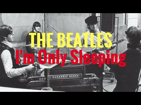 THE BEATLES - I'm Only Sleeping (Cover)