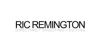 Ric Remington Reel 2013