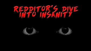 Download Redditor Documents Their Dive Into Insanity Mp3 and Videos