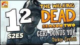 THE WALKING DEAD SEZON 2 E5 #12 Geri Dönüş Yok - Türkçe Çevirili