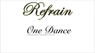 Drake   One Dance feat  Wizkid & Kyla (Refrain - Ringtone)