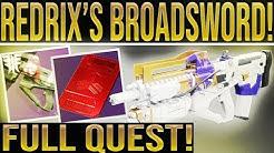 Destiny 2 News. REDRIX'S BROADSWORD FULL QUEST STEPS REVEALED! How To Get Redrix's Broadsword.